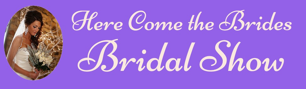 here comes the brides bridal show